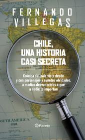 Chile, una historia casi secreta