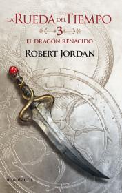 La Rueda del Tiempo nº 03/14 El Dragón Renacido
